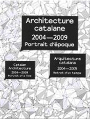 Architecture Catalane 2004-2009 Portrait d´époque. October 2009 : Temporary Extension UPF