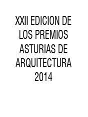 Lara Rios House Runner-up at Premios Asturias Arquitectura 2014